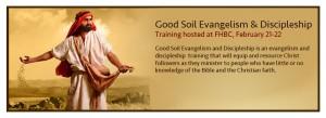 Good Soil Evangelism & Discipleship Seminar
