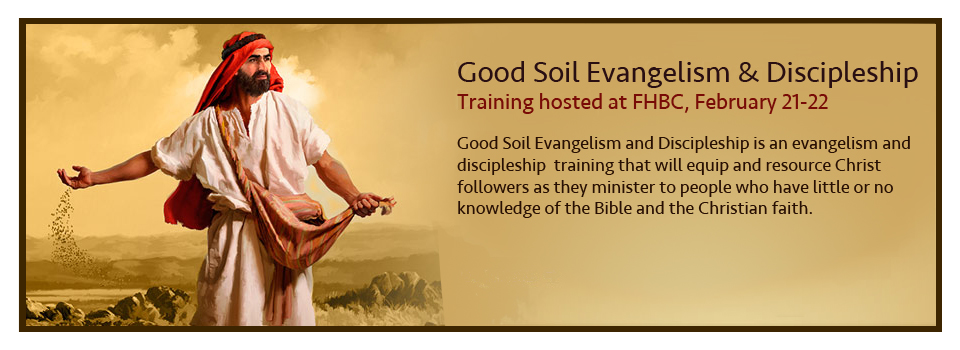 Good Soil Evangelism and Discipleship Training