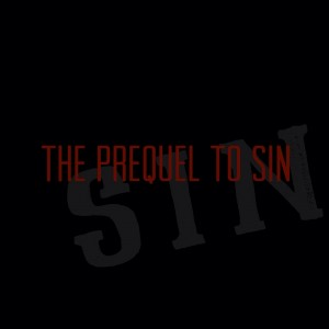 The Prequel to Sin