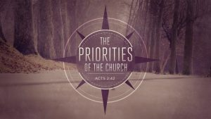 New Sermon Series: The Priorities of the Church