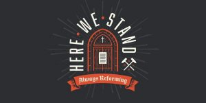 New Sermon Series: Always Reforming