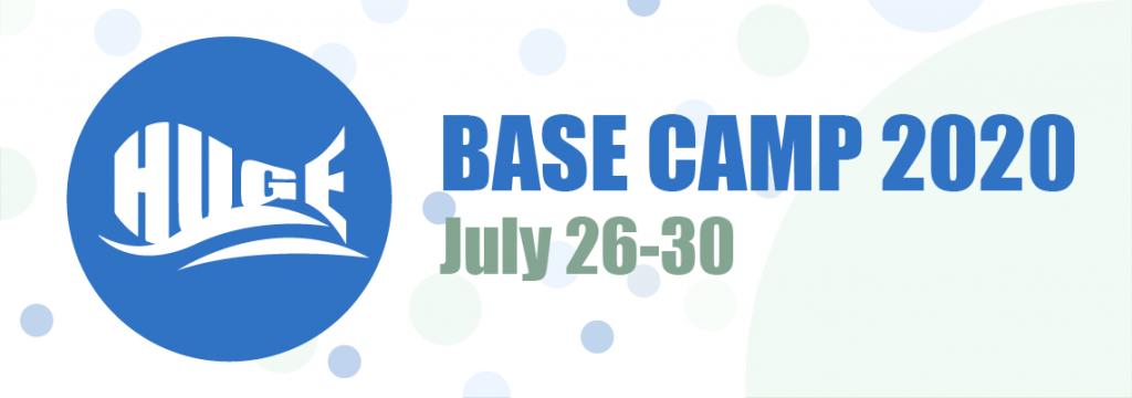 HUGE: Base Camp 2020